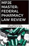 Image of MPJE Master: Federal Pharmacy Law Review
