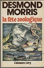 La fete zoologique de Morris-d