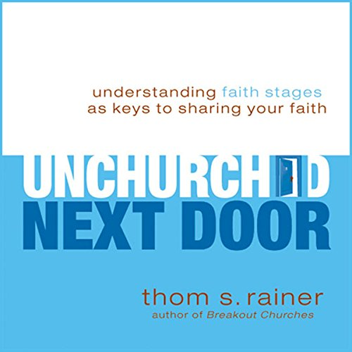 The Unchurched Next Door audiobook cover art