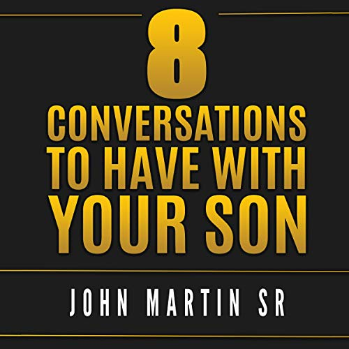 8 Conversations to Have with Your Son  By  cover art