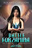 Battle for Zamina: The Fire Mage Chronicles 3
