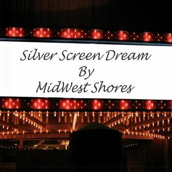 Silver Screen Dream