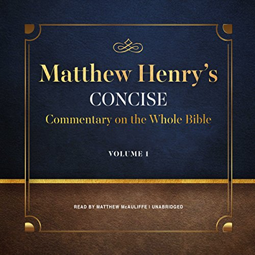 Matthew Henry's Concise Commentary on the Whole Bible, Vol. 1 audiobook cover art