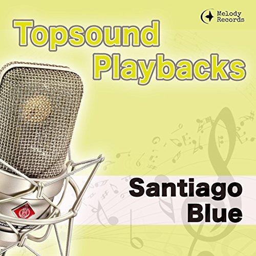 Santiago Blue (Instrumental im Stil von den Amigos)