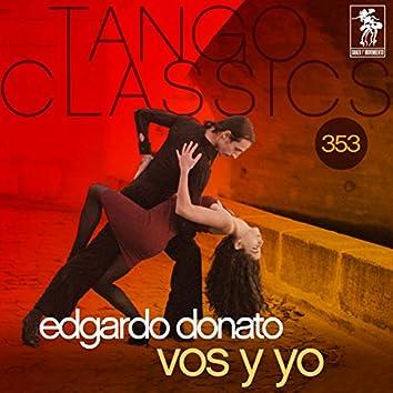 Tango Classics 353: Vos y Yo (Historical Recordings)