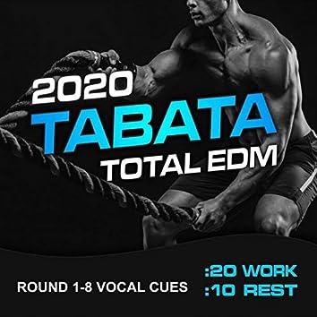 Tabata Total EDM 2020 (20/10 Round 1-8 Vocal Cues)