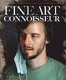 Fine Art Connoisseur : the Premier Magazine for Informed Col