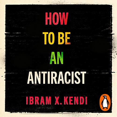 How to Be an Antiracist  By  cover art