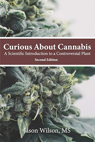 Curious About Cannabis (2nd Edition): A...