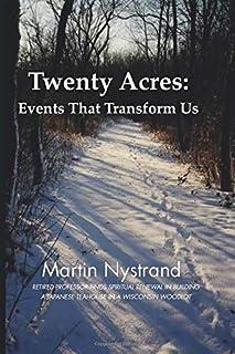 Twenty Acres: Events That Transform Us