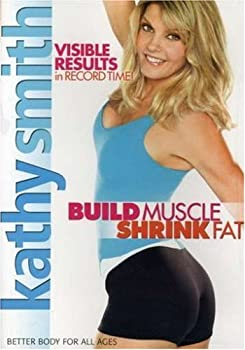 Kathy Smith  Build Muscle Shrink Fat
