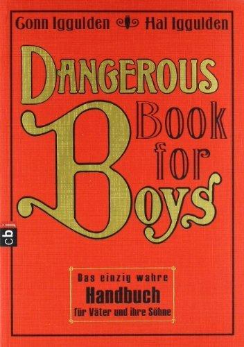 Dangerous Book for Boys by Conn Iggulden, Hal Iggulden (2009) Paperback
