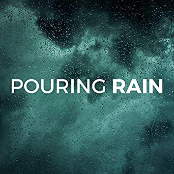 2018 Pouring Rain - 2 Hours of HQ Nature Sounds and Relaxing Background Music