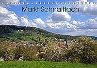 Markt Schnaittach (Tischkalender 2022 DIN A5 quer): Der Marktflecken Schnaittach liegt inmitten des romantischen Schnaittachtales im Nuernberger Landkreis. (Monatskalender, 14 Seiten )