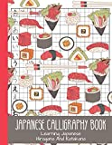 "Japanese Calligraphy Book - Learning Japanese Hiragana And Katakana: Large Japanese Writing Practice Book 11"" x 8.5"" 110 Pages, Kanji Writing Practice, Tsuchiya Koitsu, Learn Japanese From Zero"