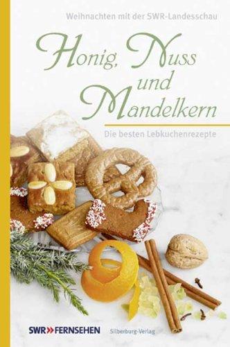 Honig, Nuss und Mandelkern: Die besten Lebkuchenrezepte. Weihnachten mit der Landesschau