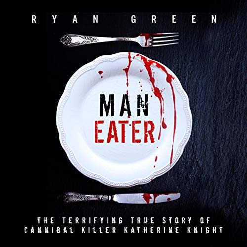 Man-Eater Audiobook By Ryan Green cover art