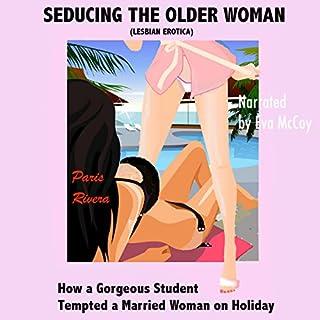 Seducing the Older Woman (Lesbian Erotica) audiobook cover art
