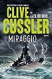 Miraggio: Oregon Files - Le avventure del capitano Juan Cabrillo