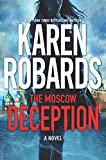 The Moscow Deception (The Guardian Book 2)...