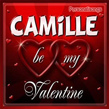 Camille Personalized Valentine Song - Male Voice