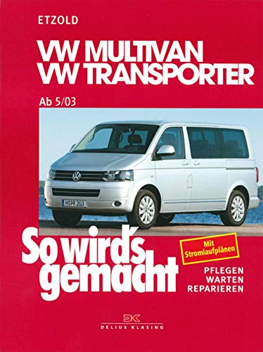 VW Multivan / VW Transporter T5 115-235 PS: Diesel 86-174 PS ab 5/2003, So wird´s gemacht - Band 134 (German Edition) eBook: Etzold, Rüdiger: Amazon.es: Tienda Kindle