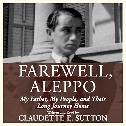 Farewell, Aleppo audiobook cover art