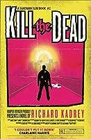 Kill the Dead (Sandman Slim)