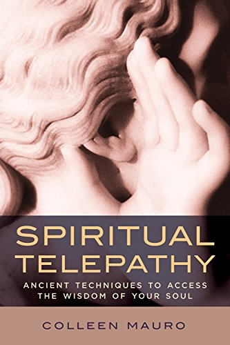Spiritual Telepathy: Ancient Techniques to Access...