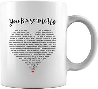 Mattata Gift You Raise Me Up Song Lyrics Ceramic Coffee Mug Tea Cup (11oz, White)