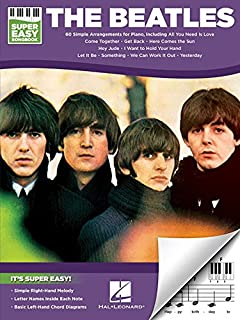 The Beatles - Super Easy Songbook: 60 Simple Arrangements for Piano