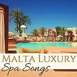 Malta Luxury Spa Songs - 40 Hotel Wellness Center Collection