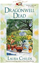 Dragonwell Dead (A Tea Shop Mystery)