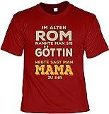 Art & Detail – Camiseta con texto en alemán 'Mamá Mom Muttertag im Alten Roma Heute SAGT Man Mama zu Ihr als Präsent rojo oscuro L