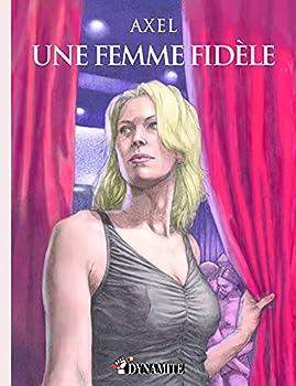 Une femme fidèle  French Edition
