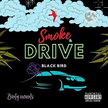 Smoke and Drive