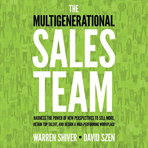 The Multigenerational Sales Team cover art