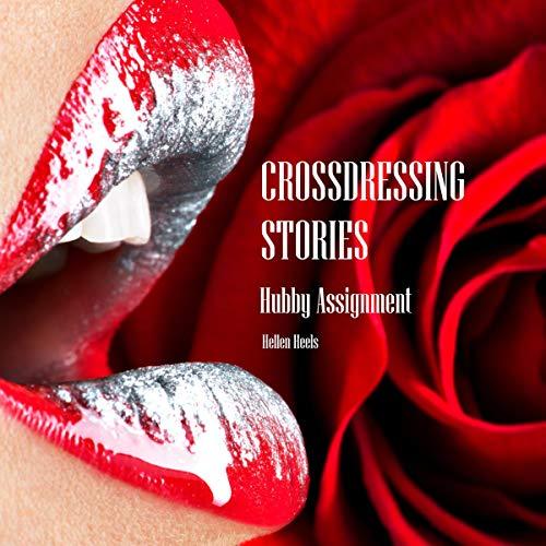 Crossdressing Stories: Hubby Assignment cover art