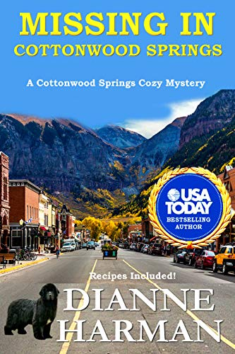 Missing in Cottonwood Springs: Cottonwood Springs Cozy Mystery Series by [Dianne Harman]