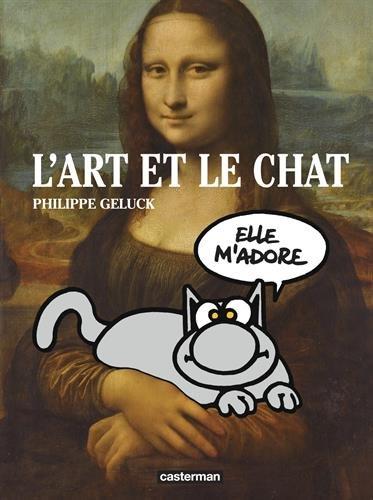 Le Chat : L'Art et le Chat