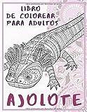 Ajolote - Libro de colorear para adultos 🦎