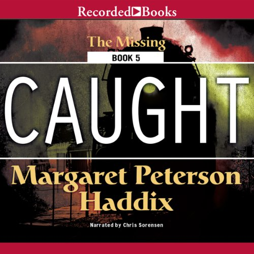 Caught: Missing, Book 5