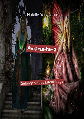 Amaranta-2: Gefangene des Elfenkönigs