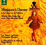 ヴェルサイユでダンス! (太陽王ルイ14世の宮廷とオペラの舞曲)