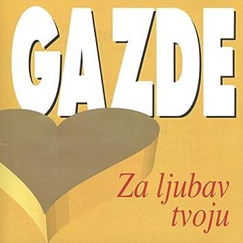 Za Ljubav Tvoju