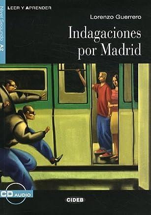 Indagaciones Por Madrid+cd (Leer y Aprender: Nivel Cuarto) by Lorenzo Guerrero(2008-01-01)