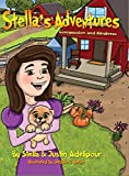 Stella's Adventures: Compassion and Kindness