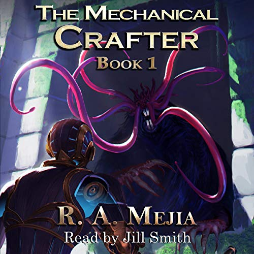 The Mechanical Crafter, Book 1 cover art