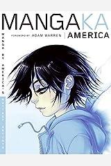 Mangaka America: Manga by America's Hottest Artists Paperback