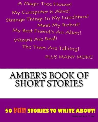 Amber's Book Of Short Stories
